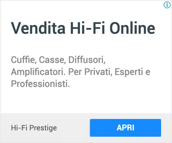 Annuncio Google Ads Hi Fi Prestige 6